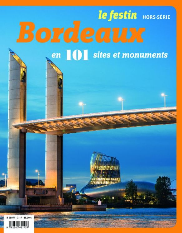 bordeaux en 101 sites et monuments